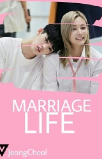 Marriage Life (JEONGCHEOL)
