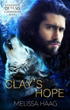 Clay's Hope by MelissaHaag