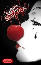 La Mente De Un Suicida by x-CrookedBoy-x