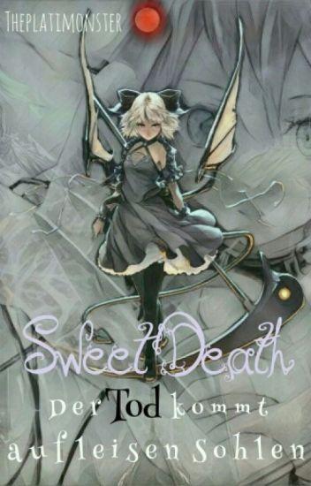 Sweet Death ~ Der Tod Kommt Auf Leisen Sohlen (Naruto Shippuden Ff)