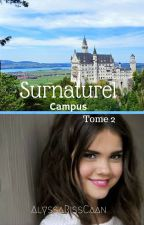 Surnaturel Campus (Tome 2) by _AlyssaRissCaan_