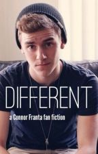 Different - A Connor Franta Fan Fiction by nousernameswereleft