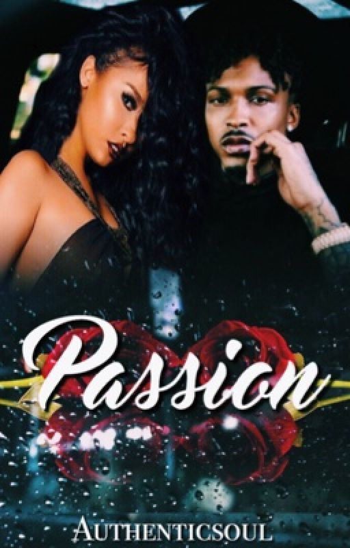 Passion (Revamping) by AuthenticSoul