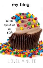 With Sprinkles on top (My wattpad blog) by SnowqueenWriter11