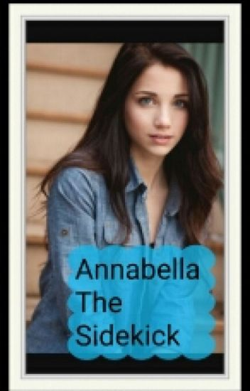 Annabella The Sidekick (Sequal To Defiance)
