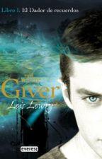 El Dador De Recuerdos. The Giver by Novelas1313