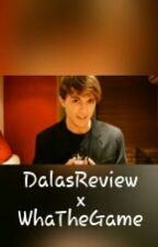 DalasReview x WhaTheGame by DiamondSheep