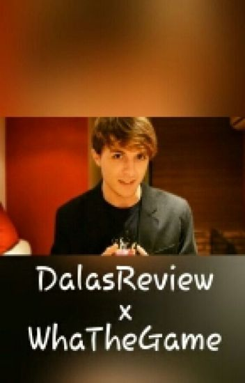 DalasReview x WhaTheGame