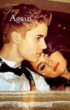 Try Again (Jelena FanFiction) ON HIATUS by fxckedneverland