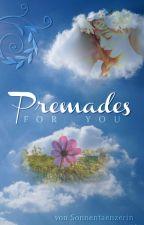 Premades by Sonnentaenzerin