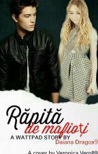 Rapita de mafioti  - Volumele  I si II  by DaianaDragos9