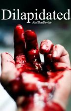 Dilapidated 《Teen Wolf》 by AintThatDevine