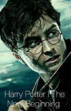 Harry Potter | The New Beginning  by Not_A_Muggle989