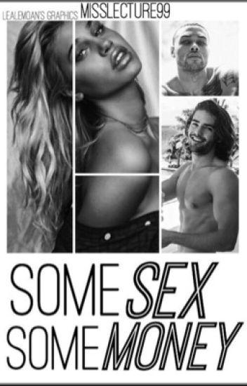 Some Sex, Some Money
