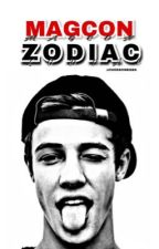 Magcon Zodiac ➣ Old/ New  by chokeonbiebs