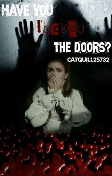 Have you locked the door? #Wattys2016