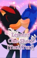 Especiales Lemons One-Short [Yaoi/Yuri] by Inu_Kawaii