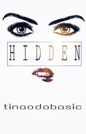 Hidden by tinaodobasic