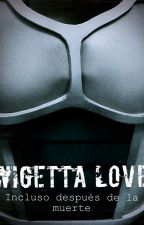 WIGETTA LOVE: Incluso Después De La Muerte by Paint_blr