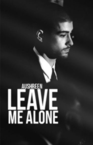 Leave Me Alone {Z.M.} *Taisoma*