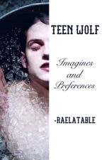 Teen Wolf » Imagines & Preferences by -raelatable