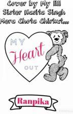My Heart Out...(Meri Dil Ki Daastaani Meri Zubani) by ranpika
