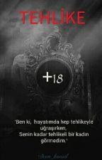 TEHLİKE (+18) by dern_kmsal