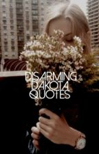 Disarming Dakota: Quotes by liquist