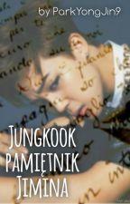 Jungkook - Pamietnik Jimina ♥ Jikook by ParkYongJin9