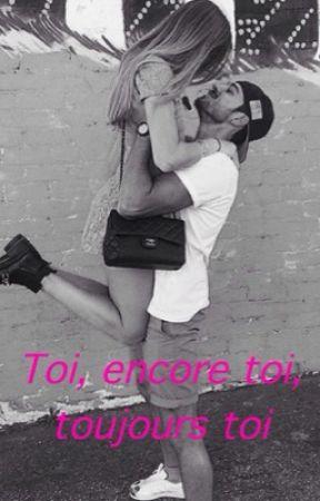 Toi, encore toi, toujours toi  by HipsOne