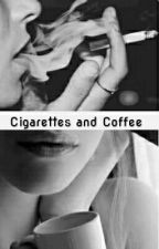 Cigarettes and Coffee - Romance Lésbico by k_valari