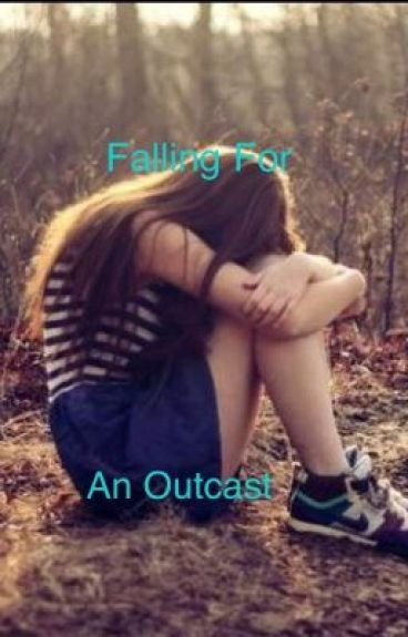 Falling For An Outcast