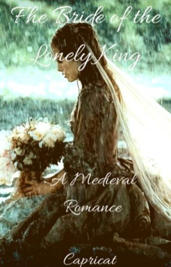 The Bride of the Lonely King (BXB SHORT STORY)