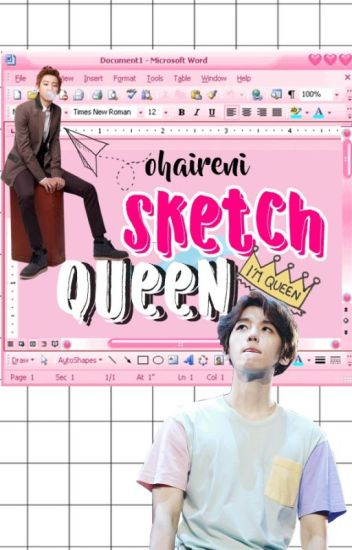 Sketch Queen || Chanbaek/Baekyeol ✔