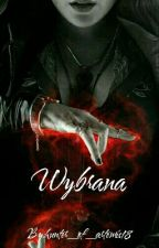 Wybrana by hunter_of_artemis18