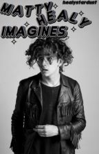 Matty Healy Imagines by healystardust