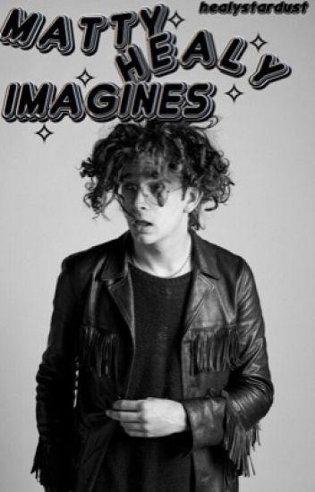 Matty Healy Imagines