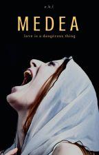 Medea   ✔ by peripxteia