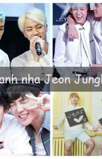 [Longfic][JiKook] Lấy anh nha , Jeon Jungkook