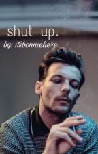 Shut up. » l.s. by itsbonniehere