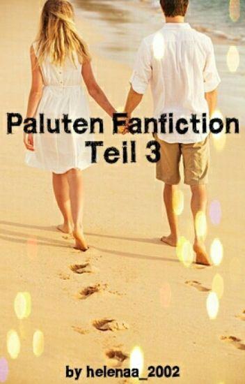 Paluten Fanfiction Teil 3