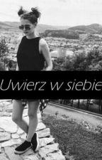 Uwierz w Siebie | ff Stuu by JulixJ