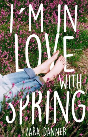 I'm In Love With Spring (Seasons #2)