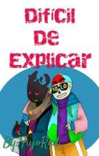 Difícil De Explicar ||PaperFlesh|| by FujoRed