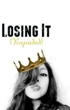 Losing It (Virginidad) by NicolasJason_Nico