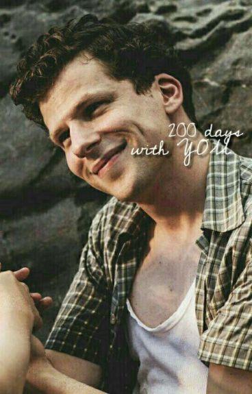 200 days with you [ jesse eisenberg x reader]