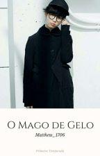 ❄ O Mago Do Gelo ❄ by Matthew_1706