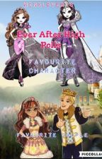 Ever After High Polls by winxlover13