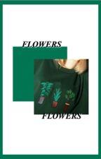 Flowers | Billdip Oneshots ✓ by unappreciated-cosmos
