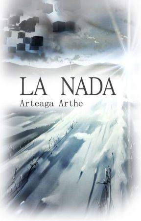 LA NADA by ArteagaArthe